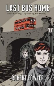 last bus home-author robert fowler-newnet media