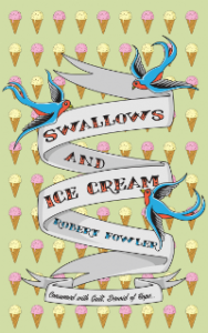 swallows and ice cream robert fowler
